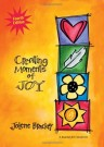 Creating moments of Joy