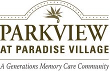 Parkview at Paradise Village - A Generations Memory Care Community